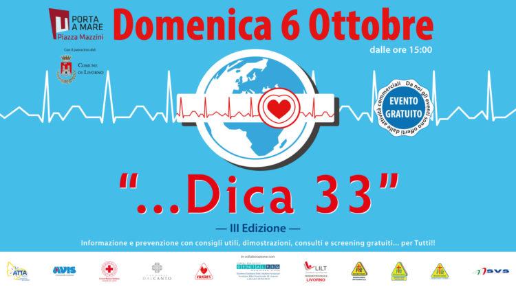 """Domenica 6 ottobre: la III edizione dell'evento """"…DICA 33"""""""